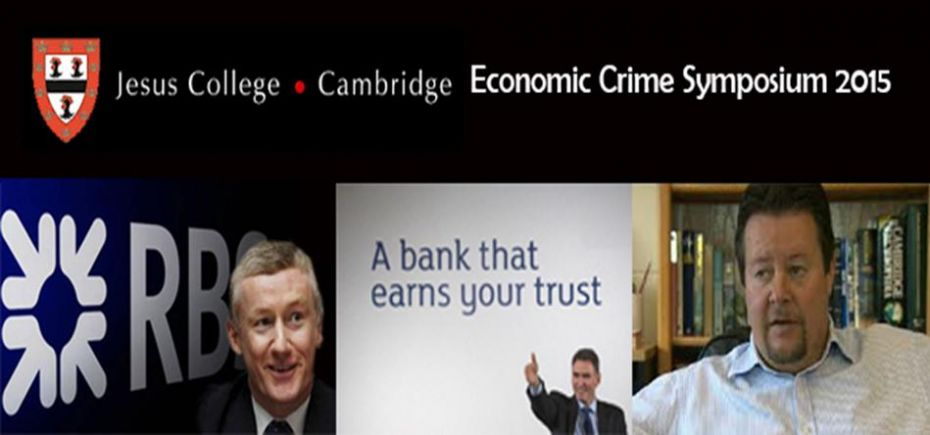 RBS exposed at Economic Crime Symposium